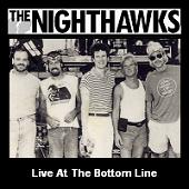 The Nighthawks - Live At The Bottom Line